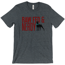 Load image into Gallery viewer, Official Unisex Raw Fed and Nerdy T-Shirts (Dark grey, white)