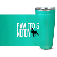 Load image into Gallery viewer, Official Raw Fed & Nerdy Tumbler (White Text)