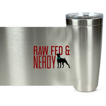 Load image into Gallery viewer, Official Raw Fed & Nerdy Tumbler (Red Text)