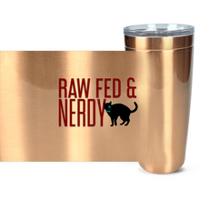 Load image into Gallery viewer, Cat Raw Fed & Nerdy Tumbler (Red Text)