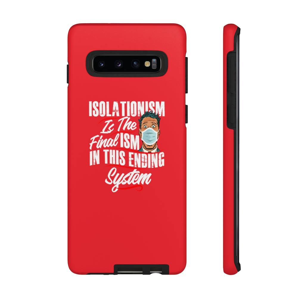 Isolation Phone Case