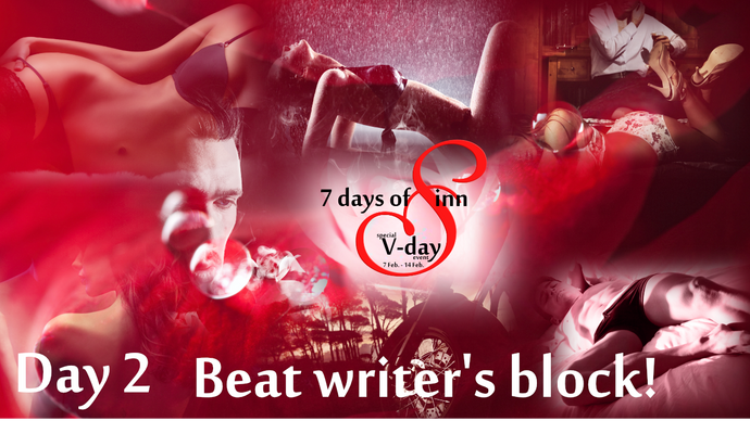 Day 2 : 3 Tips on How to Beat Writer's Block (Every time) |