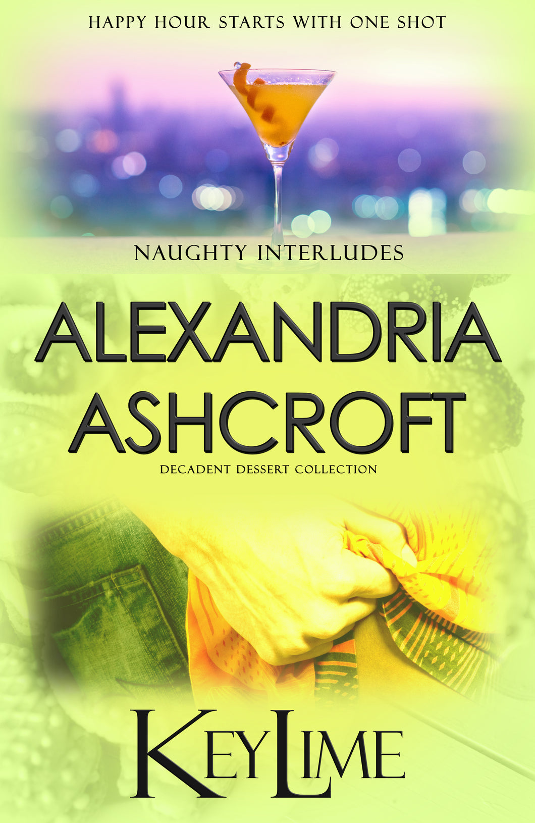 Naughty Interludes: (Decadent Dessert Collection) Key Lime