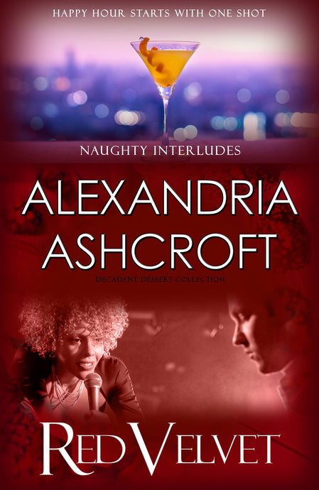 Naughty Interludes: (Decadent Dessert Collection) Red Velvet