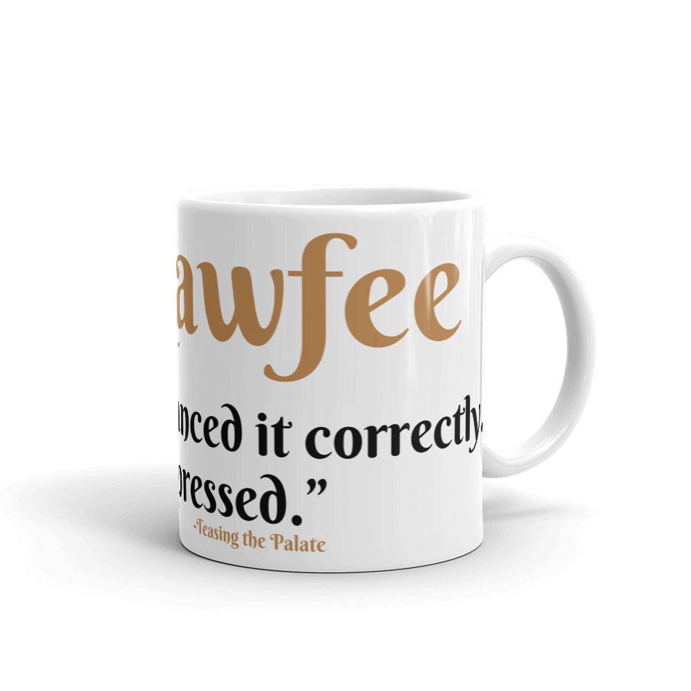 Teasing the Palate (Mug) - You Know it... Kawfee