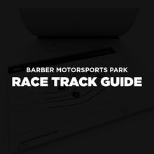 Load image into Gallery viewer, Barber Motorsports Park