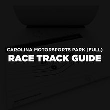 Load image into Gallery viewer, Carolina Motorsports Park (Full)