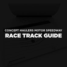 Load image into Gallery viewer, Concept Haulers Motor Speedway