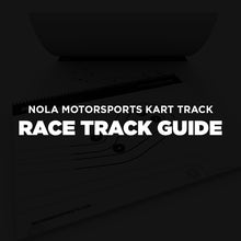 Load image into Gallery viewer, Nola Motorsports Park Kart Track