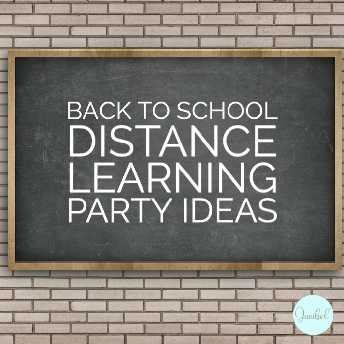 back to school distance learning party ideas chaulkboard