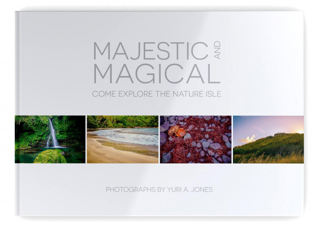 """Majestic and Magical"" - a photography coffee table book about Dominica"