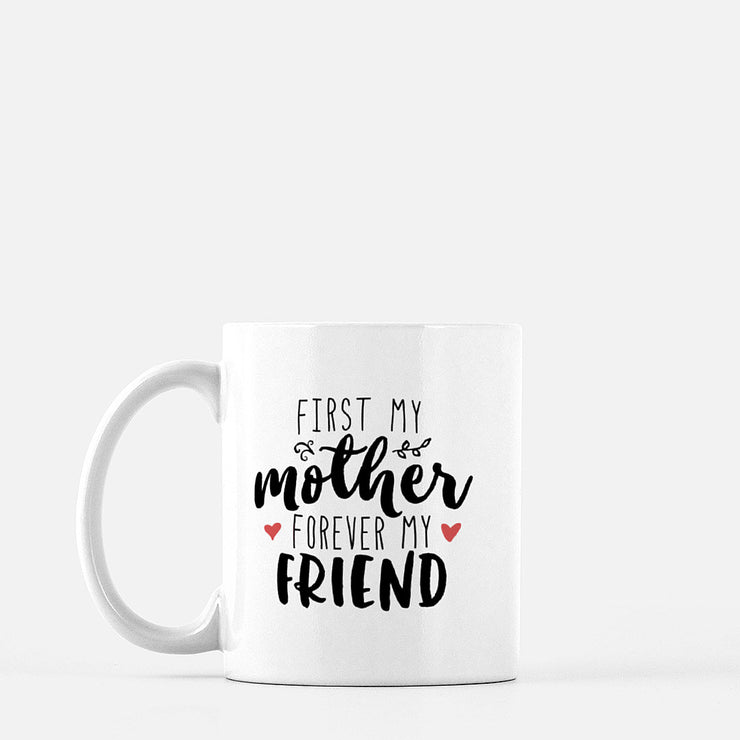 'Mother first' 11oz Mug