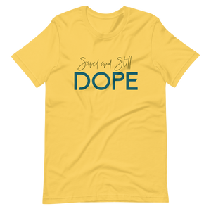 Saved and Still Dope Short-Sleeve Unisex T-Shirt