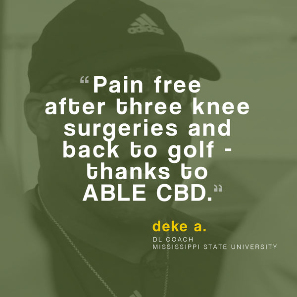 I DON'T HAVE TO ACCEPT PAIN ANYMORE WITH ABLE CBD - consumer testimonial - Deke A.