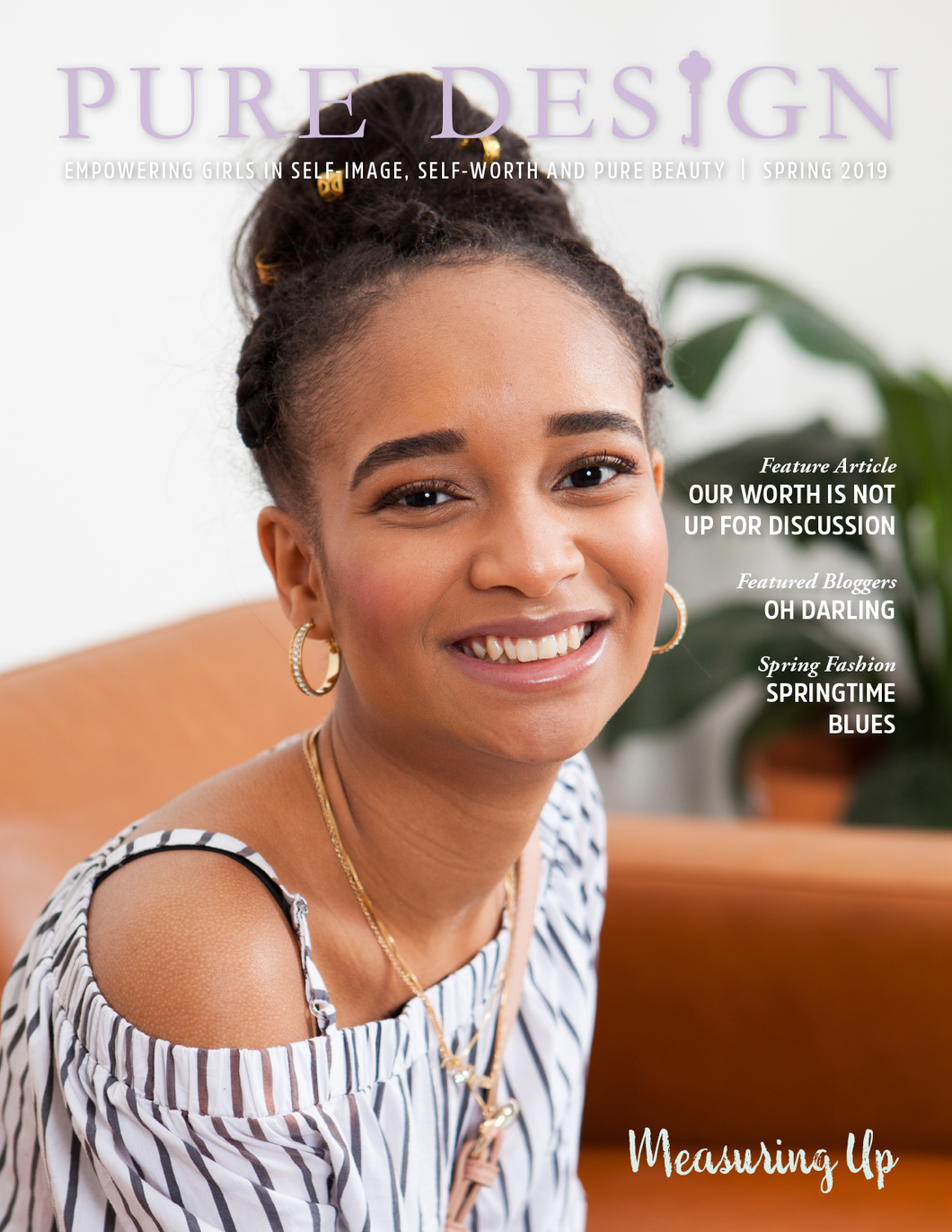 Pure Design Teen Magazine - 2019 Spring - Measuring Up