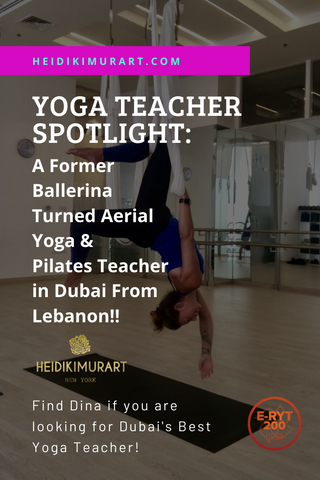 Yoga Teacher Meet & Greet Interview With Ms. Dina Cassir, A Former Ballerina Turned Aerial Yoga & Pilates Teacher in Dubai