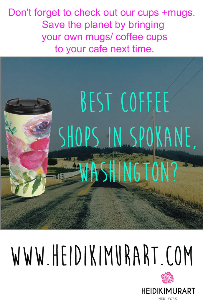 Where To Find Your Next Best Coffehttps://heidikimurart.com/blogs/news/best-coffee-shops-juice-bars-in-spokane-seattlee Shops in Spokane? Our Trusted Coffee Shop Ranking.