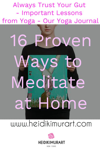 16 proven Ways to Meditate at Home