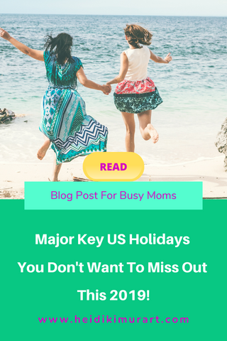 Major key US Holidays You Don't Want To Miss Out This 2019!
