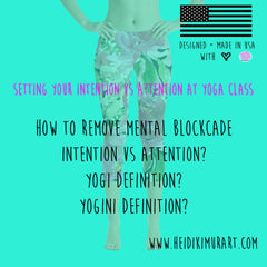 Setting your intention vs attention at yoga class