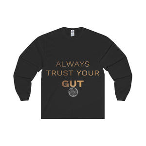 "Unisex Long Sleeve Tee w/""Always Trust Your Gut"" Invitational Quote -Made in USA-Long-sleeve-Black-L-Heidi Kimura Art LLC"