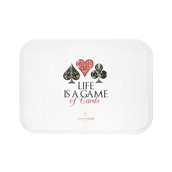 "White ""Life Is A Game Of Cards"", Inspirational Quote Printed Bath Mat- Printed in USA-Bath Mat-Small 24x17-Heidi Kimura Art LLC"