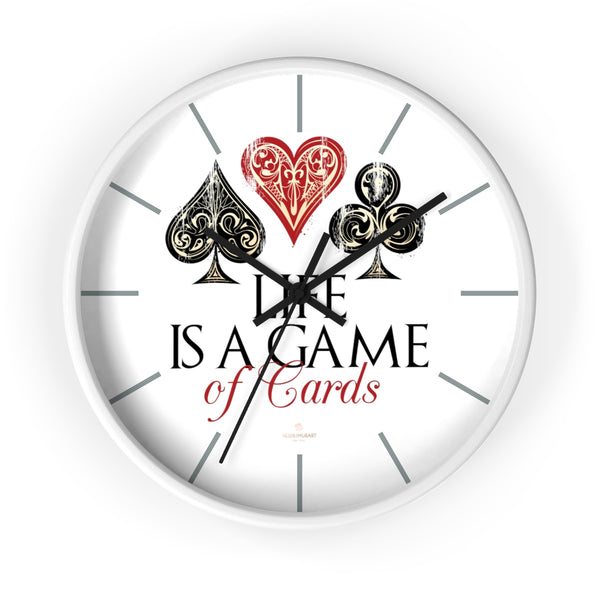 "Large Indoor 10"" dia. Wall Clock ""Life Is A Game Of Cards"" Inspirational Quote - Made in USA-Wall Clock-10 in-White-Black-Heidi Kimura Art LLC"