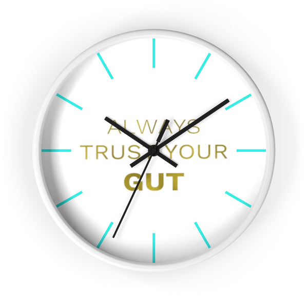 "Inspirational Quote Wall Clock, 10"" Dia. Clock w/ ""Always Trust Your Gut"" Quote- Made in USA-Wall Clock-White-Black-Heidi Kimura Art LLC"