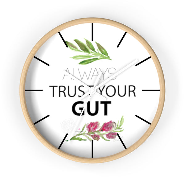 "Inspirational Wall Clock, with ""Always Trust Your Gut"" Quote 10"" Dia. Clock - Made in USA-Wall Clock-Wooden-White-Heidi Kimura Art LLC"