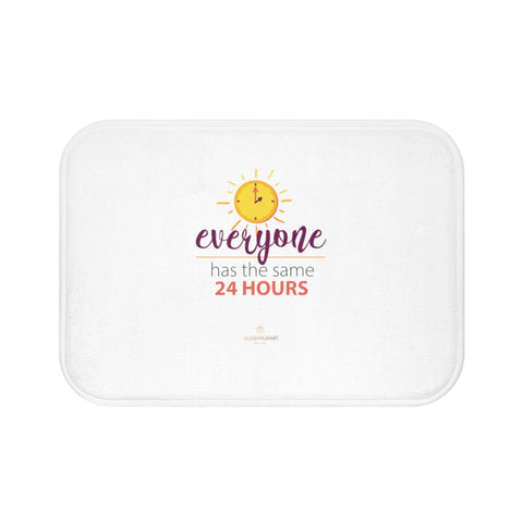 "White ""Everyone Has The Same 24 Hours"" Inspirational Quote Bath Mat- Printed in USA-Bath Mat-Small 24x17-Heidi Kimura Art LLC"