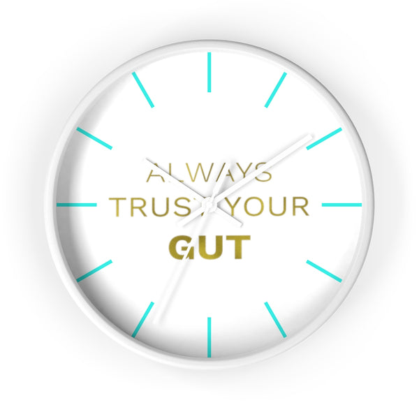 "Inspirational Quote Wall Clock, 10"" Dia. Clock w/ ""Always Trust Your Gut"" Quote- Made in USA-Wall Clock-White-White-Heidi Kimura Art LLC"