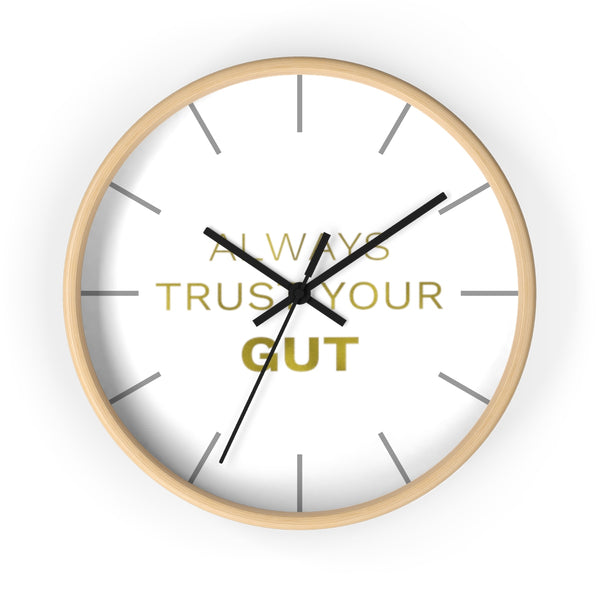 "Gold Accent Graphic Text ""Always Trust Your Gut"" Motivational 10 inch Diameter Wall Clock - Made in USA-Wall Clock-Wooden-Black-Heidi Kimura Art LLC"