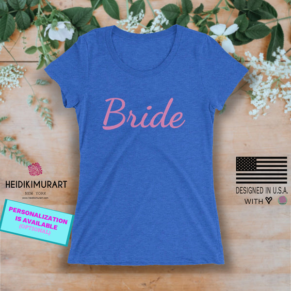 Bride/ Personalizable Custom Text Premium Personalizable Ladies' Short Sleeve T-Shirt-Women's T-Shirt-Heidi Kimura Art LLC