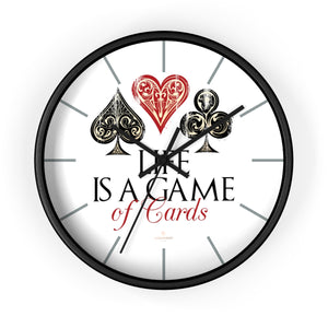 "Large Indoor 10"" dia. Wall Clock ""Life Is A Game Of Cards"" Inspirational Quote - Made in USA-Wall Clock-10 in-Black-Black-Heidi Kimura Art LLC"
