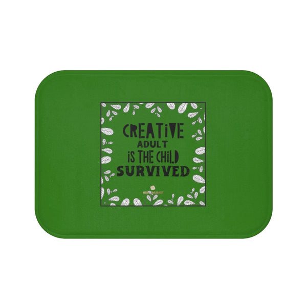 "Green ""Creative Adult Is The Child Survived"" Inspirational Quote Bath Mat- Printed in USA-Bath Mat-Small 24x17-Heidi Kimura Art LLC"