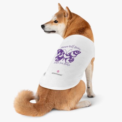Best Pet Tank Top For Dog/ Cat, Mother Will Never Leave Your Alone, Purple Butterfly Lovely Heart Mom Premium Cotton Pet Clothing For Cat/ Dog Moms, For Medium, Large, Extra Large Dogs/ Cats, (Size: M, L, XL)-Printed in USA, Tank Top For Dogs Puppies Cats, Dog Tank Tops, Dog Clothes, Dog Cat Suit/ Tshirt, T-Shirts For Dogs, Dog, Cat Tank Tops, Pet Clothing, Pet Tops, Dog Outfit Shirt, Dog Cat Sweater, Gift Dog Cat Mom Dad, Pet Dog Fashion