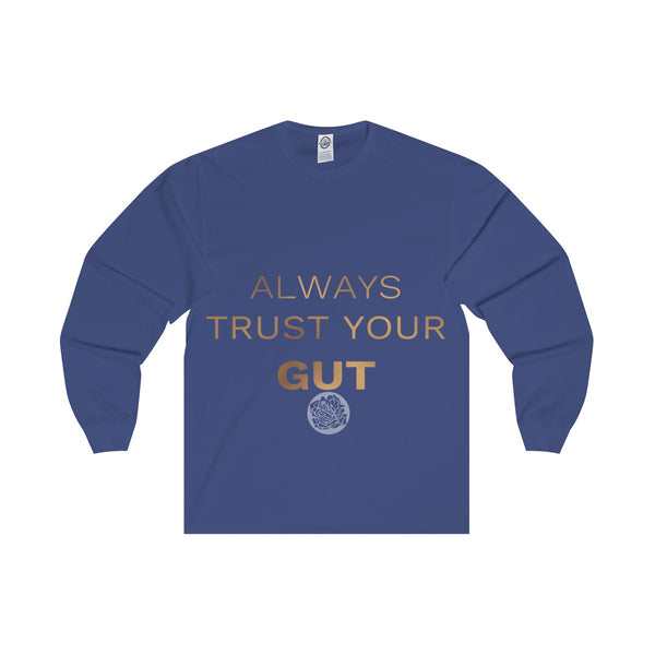 "Unisex Long Sleeve Tee w/""Always Trust Your Gut"" Invitational Quote -Made in USA-Long-sleeve-Royal-S-Heidi Kimura Art LLC"