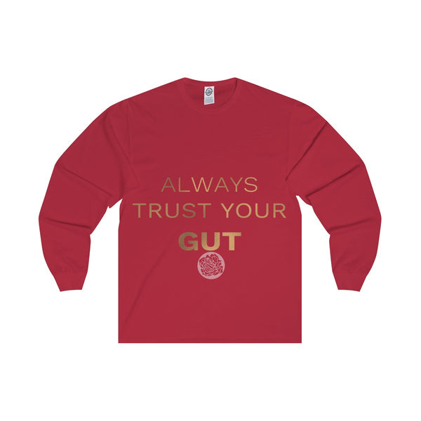 "Unisex Long Sleeve Tee w/""Always Trust Your Gut"" Invitational Quote -Made in USA-Long-sleeve-Red-S-Heidi Kimura Art LLC"