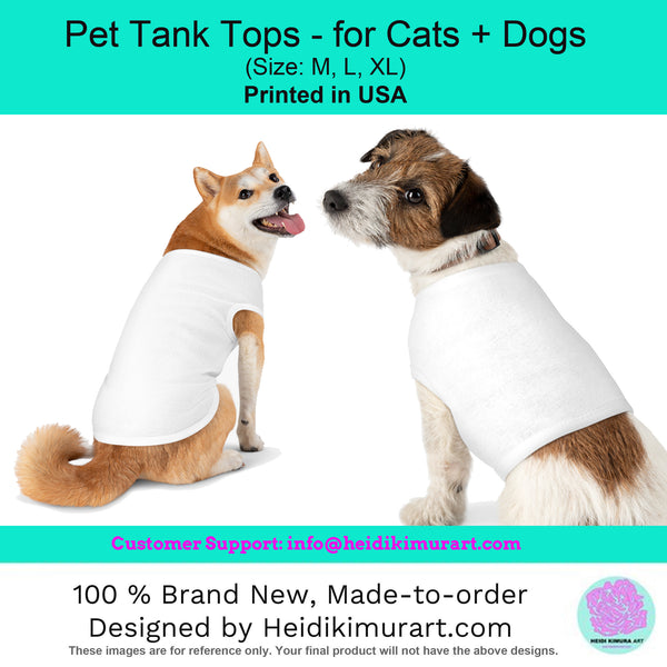 Pet Tank Top For Dog/ Cat, Lovely Premium Cotton Pet Clothing For Cat/ Dog Moms-Made in USA