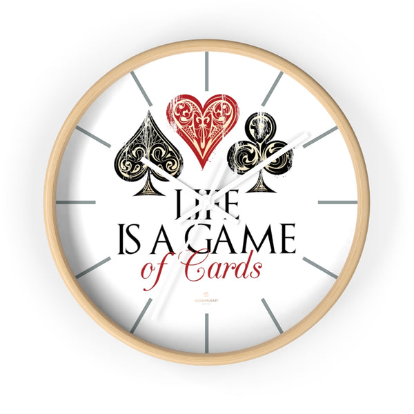 "Large Indoor 10"" dia. Wall Clock ""Life Is A Game Of Cards"" Inspirational Quote - Made in USA-Wall Clock-10 in-Wooden-White-Heidi Kimura Art LLC"