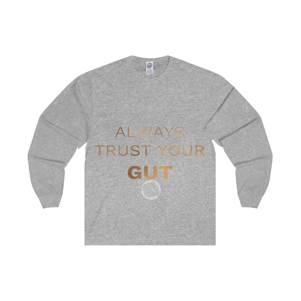 "Unisex Long Sleeve Tee w/""Always Trust Your Gut"" Invitational Quote -Made in USA-Long-sleeve-Athletic Heather-S-Heidi Kimura Art LLC"