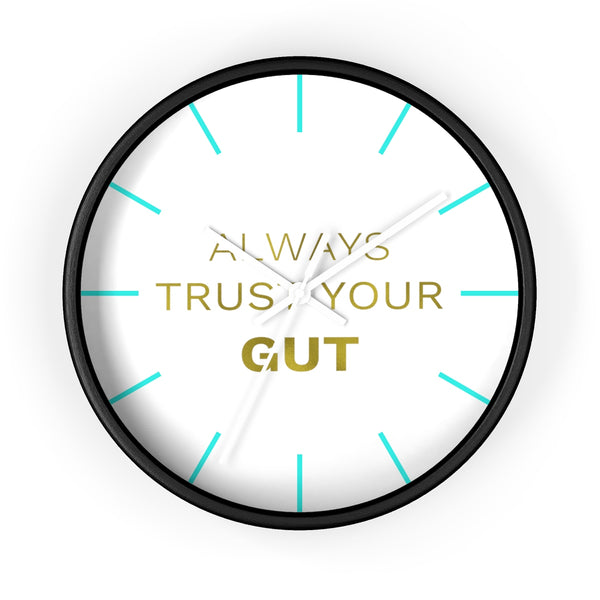 "Inspirational Quote Wall Clock, 10"" Dia. Clock w/ ""Always Trust Your Gut"" Quote- Made in USA-Wall Clock-Black-White-Heidi Kimura Art LLC"
