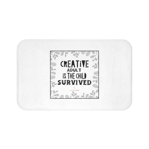 "White ""Creative Adult Is The Child Survived"" Inspirational Quote Bath Mat- Printed in USA-Bath Mat-Large 34x21-Heidi Kimura Art LLC"