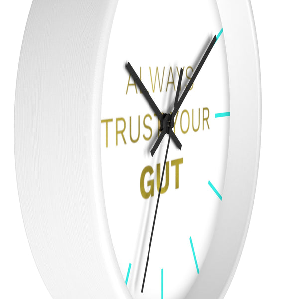 "Inspirational Quote Wall Clock, 10"" Dia. Clock w/ ""Always Trust Your Gut"" Quote- Made in USA-Wall Clock-Heidi Kimura Art LLC"