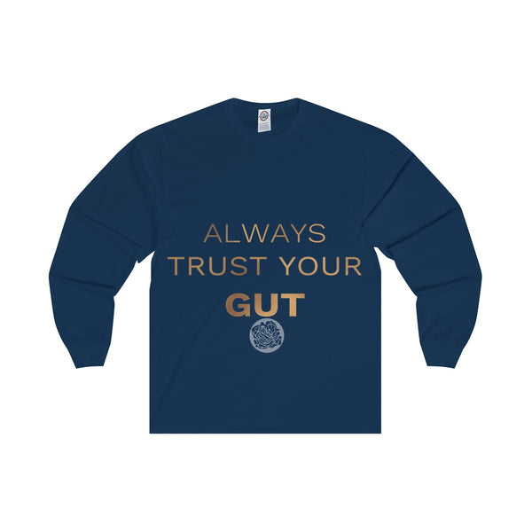 "Samurai ""Always Trust Your Gut"" Rose Gold Unisex Long Sleeve Tee - Made in USA (US Size: S-2XL)"