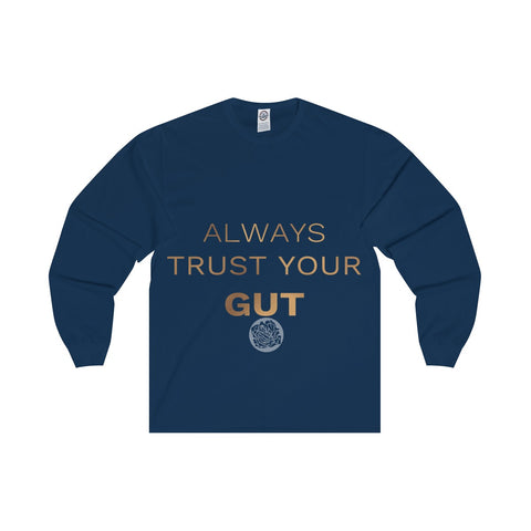 "Unisex Long Sleeve Tee w/""Always Trust Your Gut"" Invitational Quote -Made in USA-Long-sleeve-Navy-S-Heidi Kimura Art LLC"