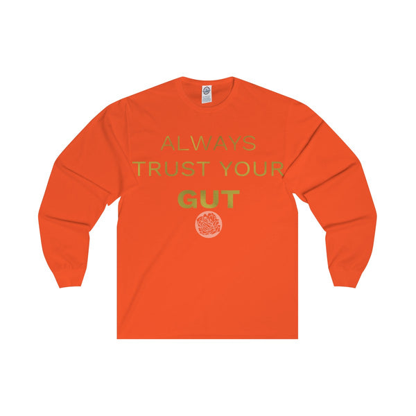 "Motivational Unisex Long Sleeve Tee,""Always Trust Your Gut"" Quote- Made in USA-Long-sleeve-Orange-S-Heidi Kimura Art LLC"