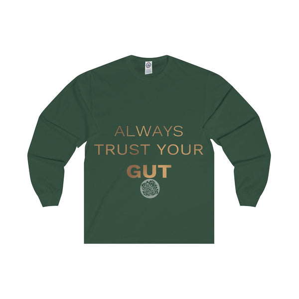 "Unisex Long Sleeve Tee w/""Always Trust Your Gut"" Invitational Quote -Made in USA-Long-sleeve-Forest-S-Heidi Kimura Art LLC"