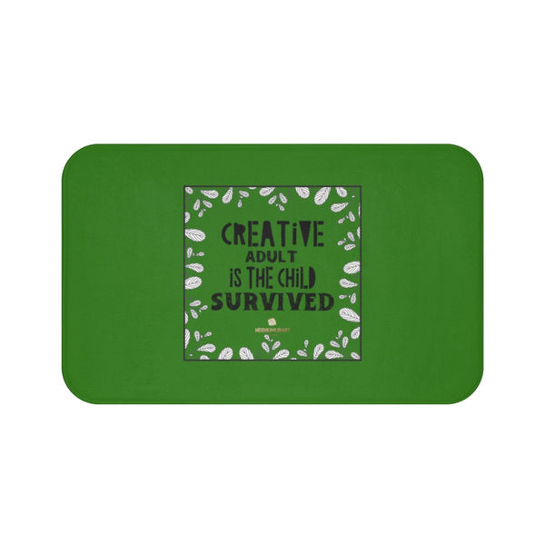 "Green ""Creative Adult Is The Child Survived"" Inspirational Quote Bath Mat- Printed in USA-Bath Mat-Large 34x21-Heidi Kimura Art LLC"