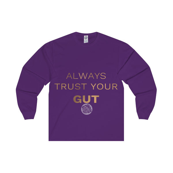 "Unisex Long Sleeve Tee w/""Always Trust Your Gut"" Invitational Quote -Made in USA-Long-sleeve-Purple-S-Heidi Kimura Art LLC"